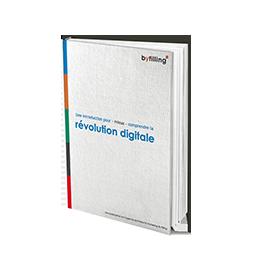 le e-book pour mieux comprendre la révolution numérique